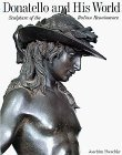 Donatello and His World: Sculpture of the Italian Renaissance by Joachim Poeschke (1993-10-03)