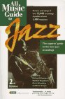 img - for All Music Guide to Jazz (Amg All Music Guide Series) book / textbook / text book