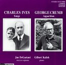 Ives: 9 Songs / Crumb: Apparition