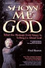 Show Me God Revised (3rd Ed) (Wonders That Witness, V. 1)