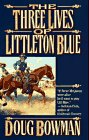 book cover of The Three Lives of Littleton Blue