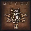 Muggs Presents Soul Assassins Chpt II