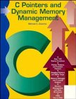 C Pointers and Dynamic Memory Management, Michael C. Daconta, 0471561525