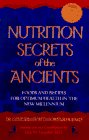 img - for Nutrition Secrets of the Ancient: Foods and Recipes for Optimum Health in the New Millennium book / textbook / text book