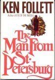 The Man from St. Petersburg, Ken Follett, 0688011500