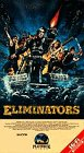 Eliminators [VHS]
