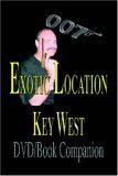 007 Exotic Location, Key West : DVD/ Printed Book/ DVD-Rom, Arnold, James M., Jr., 0974324108