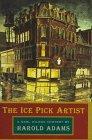 The Ice Pick Artist: A Carl Wilcox Mystery (Carl Wilcox Mysteries)