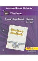 Holt Traditions Warriner's Handbook: Language and Sentence Skills Practice Third Course Grade 9 Third Course ()