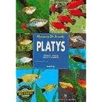 Platys/ Platies: Cuidados-crianza Especies Y Variedades/ Keeping and Breeding Them in