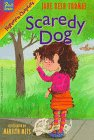 Scaredy Dog, Jane Resh Thomas, 078681148X