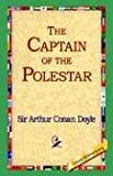 The Captain of the Polestar, Arthur Conan Doyle, 1421808080