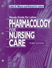 Pharmacology for Nursing Care, Lehne, Richard A., 0721670695