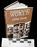 Fabricated World : An Interpretation of Kewa Tales, Leroy, John D. and LeRoy, John, 0774802170