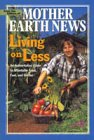 Living on Less: An Authoritative Guide to Affordable Food, Fuel, and Shelter