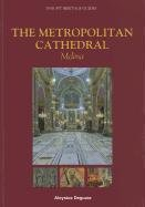Metropolitan Cathedral - The Metropolitan Cathedral: Mdina (Insight Heritage Guides)