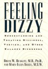 Feeling Dizzy, Brian W. Blakeley and Mary E. Siegel, 0028600096