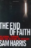 img - for The End of Faith: Religion, Terror, and the Future of Reason [End of Faith]-By Sam Harris book / textbook / text book
