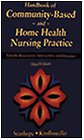 img - for Handbook of Community-Based and Home Health Nursing Practice: Tools for Assessment, Intervention, and Education book / textbook / text book