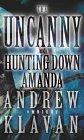 The Uncanny by Andrew Klavan front cover
