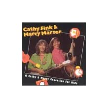 A Cathy and Marcy Collection for Kids by Cathy Fink & Marcy Marxer