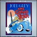 (The Grand Tour (1979 Original Broadway Cast))