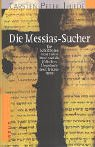 Die Messias-Sucher