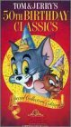 Tom & Jerrys 50th Birthday Classics [VHS]