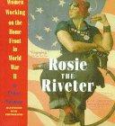 Rosie the Riveter: Women Working on t...