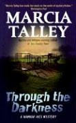 Through the Darkness: A Hannah Ives Mystery (Hannah Ives Mysteries) 0060587415 Book Cover