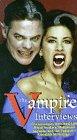Vampire Interviews [VHS]