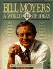 bill moyers a world of ideas - 3
