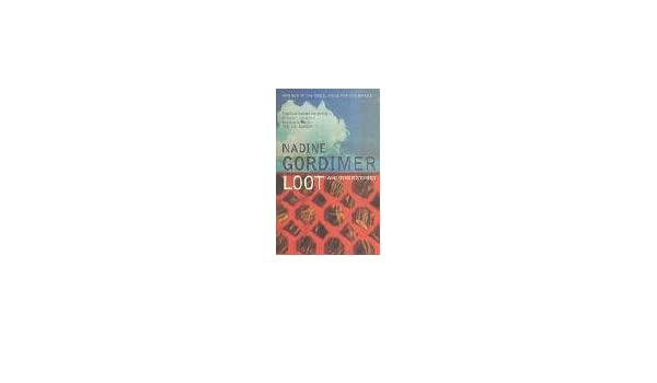 Loot And Other Stories Nadine Gordimer 9780747574453 Amazon