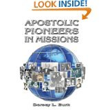 Paperback Apostolic Pioneers in Missions Book