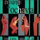 Tangos De La Guardia Vieja by Cuarteto De La Ochava (1999-02-02)