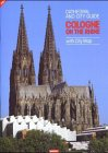 Cathedral and City Guide Cologne On the Rhine. (Cathedral City)
