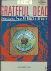 Classic Grateful Dead Selections From American Beauty