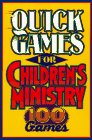 img - for Quick Games for Children's Ministry book / textbook / text book