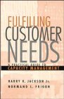 Fulfilling Customer Needs: A Practical Guide to Capacity Management
