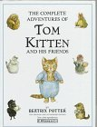 Complete Adventures of Tom Kitten and His Friends, Beatrix Potter, 0723232881