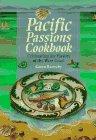 Pacific Passions Cookbook, Karen Barnaby, 155110380X