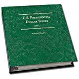 Littleton Coin Album: Presidential Dollars 2007-2016 P&D Mints