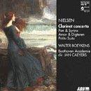 Beethoven Clarinet Concerto (Carl Nielsen: Clarinet Concerto, Pan & Syrinx, Amor & Digteren, Petite)