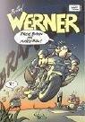 Werner 12: Freie Bahn mit Marzipan! Taschenbuch – 1. August 2004 Rötger Feldmann Egmont Comic Collection 3770425200 Belletristik