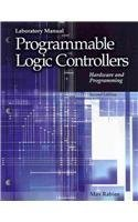 Programmable Logic Controllers, Lab Manual Lab Manual, 2nd (second) Edition by Rabiee, Max [2009]