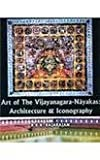 Art of the Vijayanagara-Nayakas, R. K. K. Rajarajan, 8188934305