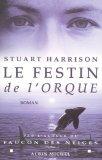 Le festin de l'orque : roman