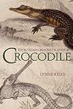 Crocodile, Lynne Kelly, 1741144981