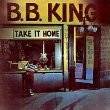 B.B. King - Take It Home Lp - Zortam Music