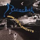 Among the elements by Ricochet